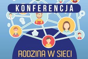 Konferencja RODZINA W SIECI 10.12.16
